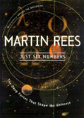 "Start by marking ""Just Six Numbers: The Deep Forces That Shape the ..."
