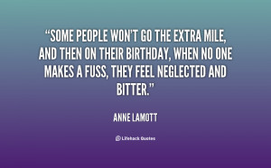 File Name : quote-Anne-Lamott-some-people-wont-go-the-extra-mile ...