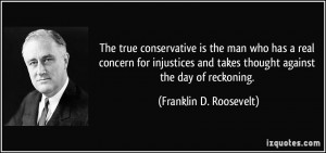 ... takes thought against the day of reckoning. - Franklin D. Roosevelt