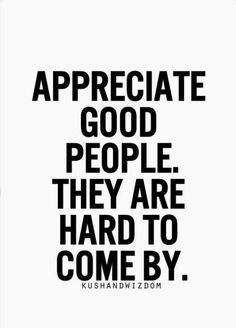 people life appreciation quotes truths so true appreciation good ...