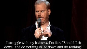 jim-gaffigan-funny-quote-laziness