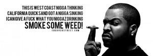 Ice Cube Talkin Sh*t Ice Cube Smoke Some Weed