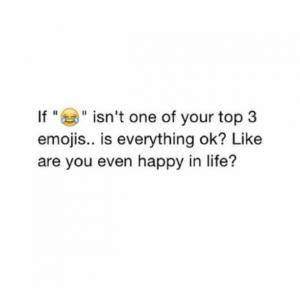 Funnies pictures about Emoji Quotes About Life