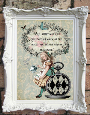 ALICE in Wonderland Decor Shabby Chic Decor. Quote Print. Vintage ...