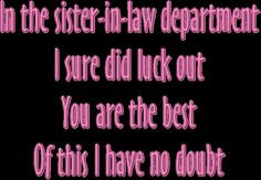 ... ecard for your sister-in-law with a nice verse for sister-in-law More