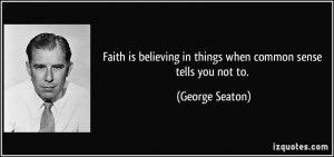 More George Seaton Quotes