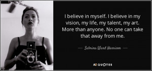 quote-i-believe-in-myself-i-believe-in-my-vision-my-life-my-talent-my ...