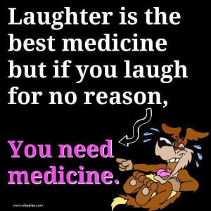 ... Funny & Quotes archive. Funny quotes thoughts medicine laugh picture
