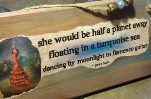 Turquoise Sea Flamenco Dance Quote Wood Quote Sign