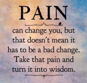 Pain-can-change-you.jpg