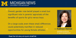 ... about gender may shortchange daughters | University of Michigan News