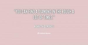 Diamond in the Rough Quotes