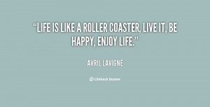 quote-Avril-Lavigne-life-is-like-a-roller-coaster-live-63600.png