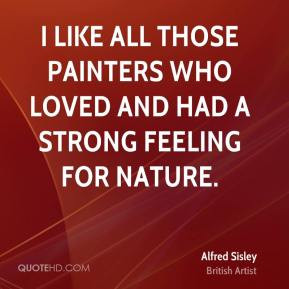 More Alfred Sisley Quotes