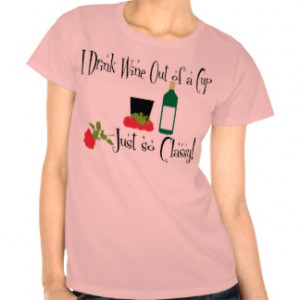 Classy Wine Drinking T-shirt