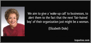 We aim to give a 'wake-up call' to businesses, to alert them to the ...