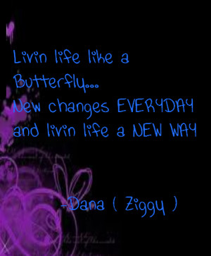 http://www.pics22.com/livin-life-like-a-butterfly-change-quote/