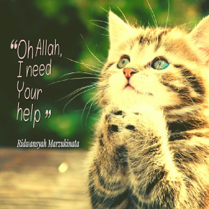 Quotes Picture: oh allah, i need your help