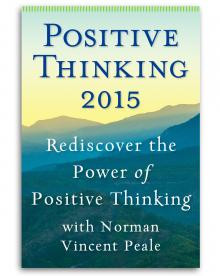 ... : Rediscover the Power of Positive Thinking with Norman Vincent Peale