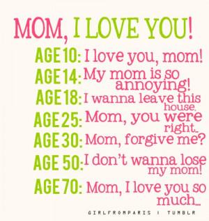 Mom, I love you!