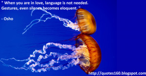 When you are in love, language is not needed.
