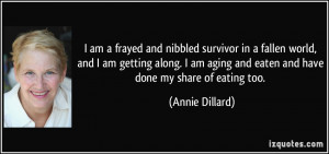 quote-i-am-a-frayed-and-nibbled-survivor-in-a-fallen-world-and-i-am ...