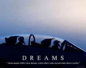 Dreams - milt26 us navy air force jet motivational poster, us military ...