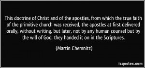 More Martin Chemnitz Quotes