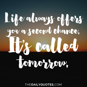 ... -you-a-second-chance-motivational-daily-quotes-sayings-pictures.jpg