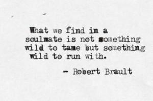 ... , Quotes, Soul Mates, Robert Brault, Living, Soulmate, Robertbrault