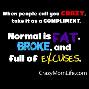 Manic Monday: Being Crazy is Perfect