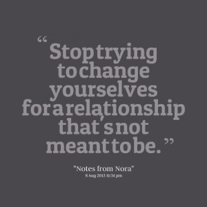 Good Man Quotes Relationship Quotes picture: stop trying to