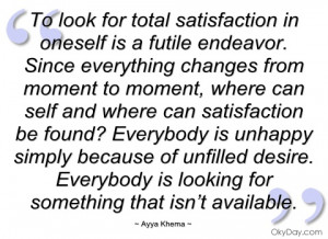 to look for total satisfaction in oneself ayya khema