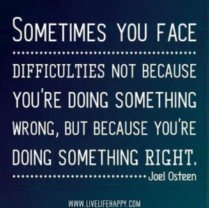 not because you're doing something wrong, but because you're doing ...