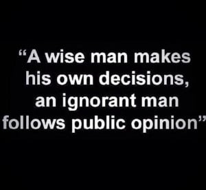 wise man can learn more from a foolish question than a fool can ...