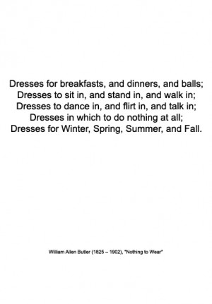 Fashion quote | William Allen Butler | Nothing to Wear | Warmenhoven ...