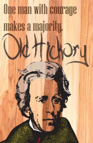 fsotd #andrew jackson #old hickory #quotes