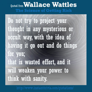 Wallace Wattles – the Science of Getting Rich Quotes