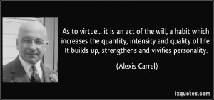 As to virtue... it is an act of the will, a habit which increases the ...