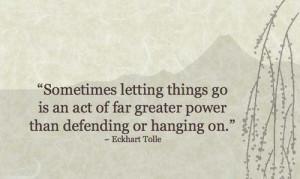 Sometimes letting thing