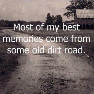 Some old dirt road... My old dirt road