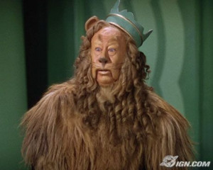 CK did you audition for the lion in the Wizard of Oz?