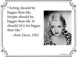 Bette Davis quote.