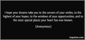 ... opportunities, and to the most special places your heart has ever