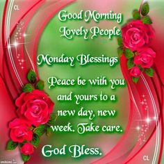 MONDAY BLESSINGS!