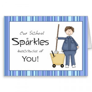 ... --support staff general educating Our school sparkles because of you