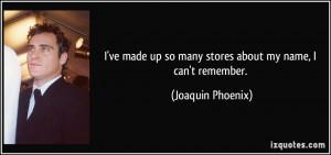 More Joaquin Phoenix Quotes
