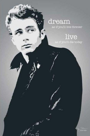 James Dean posters - James Dean Dream quote poster PP31961 - Panic ...