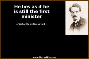 ... the first minister - Victor Henri Rochefort Quotes - StatusMind.com