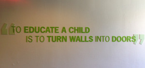 To Educate A Child Is To Turn Walls Into Doors - Education Quote